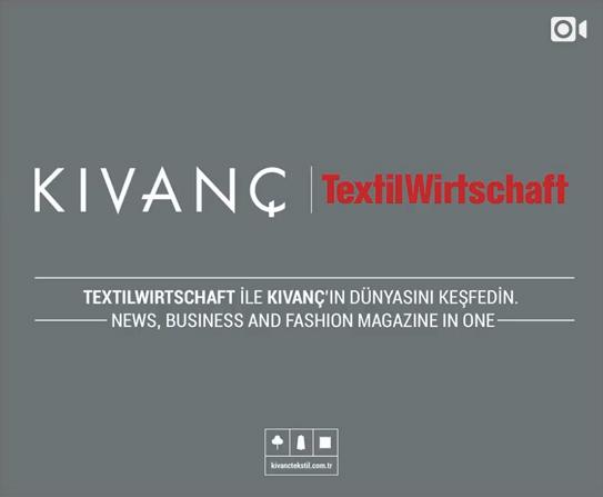 TextilWirtschaft ile Kıvanç'ın dünyasını keşfedin.